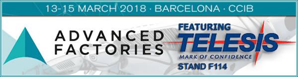 Advanced Factories Expo | Booth F114 | March 13- 15, 2018 | Barcelona, Spain