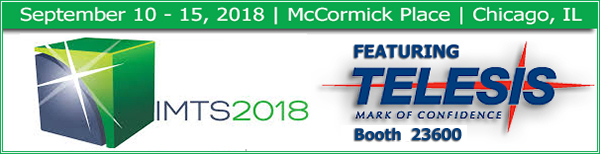 IMTS 2018 | McCormick Place | Chicago, IL | Booth 23600 | September 10 – 15, 2018
