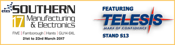 Southern Manufacturing and Electronics 2017   Stand -  S13   21 - 23 March 2017   Farnborough, Hampshire, UK